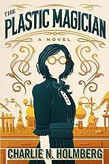 The Plastic Magician (A Paper Magician Novel) Kindle Edition