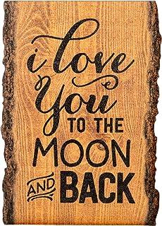 P. Graham Dunn I Love You to The Moon & Back 4 x 6 Wood Bark Edge Design Sign