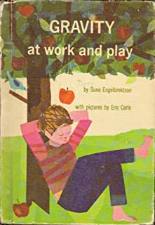 Gravity at Work and Play (A Young Owl Book)