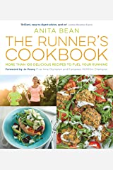 The Runner's Cookbook: More than 100 delicious recipes to fuel your running Kindle Edition