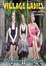 Village Ladies: Collected Stories