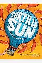 Tortilla Sun Kindle Edition