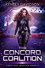 The Concord Coalition (Conclave Worlds Book 2) Kindle Edition