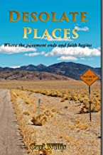 Desolate Places: Where the Pavement Ends and Faith Begins