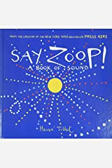 Say Zoop! (Toddler Learning Book, Preschool Learning Book, Interactive Children's Books) Hardcover