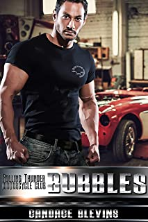 Bubbles (Rolling Thunder Motorcycle Club Book 12)