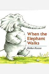 When the Elephant Walks Kindle Edition