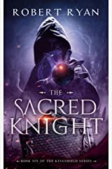 The Sacred Knight (The Kingshield Series Book 6) Kindle Edition