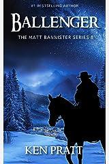 Ballenger (The Matt Bannister Series Book 8) Kindle Edition