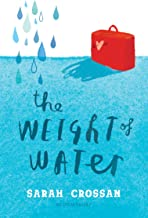 the weight of water book sarah crossan