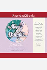 The Book of Delights: Essays Audible Audiobook