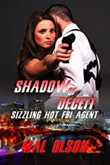 Shadow of Deceit: Sizzling Hot FBI Agent (Sizzling Hot Heroes Book 1) Kindle Edition