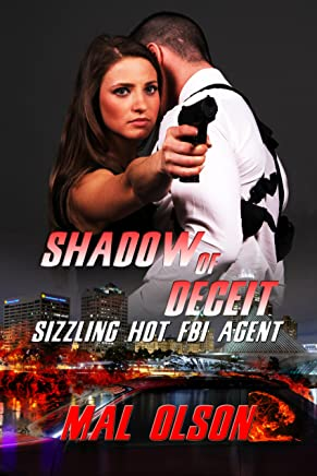 Shadow of Deceit: Sizzling Hot FBI Agent (Sizzling Hot Heroes Book 1)