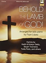 behold the lamb of god songbook