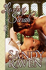 Loving Sarah: The Caversham Chronicles, Book Three Kindle Edition