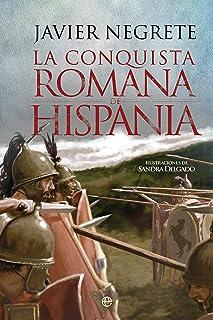 La conquista romana de Hispania (Historia