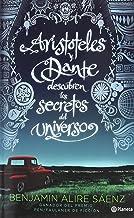 Arist�teles y Dante descubren los secretos del universo (Spanish Edition)