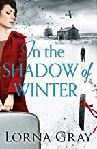 In the Shadow of Winter: A gripping historical novel with murder, secrets and forbidden love