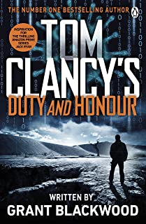 Tom Clancy's Duty and Honour: INSPIRATION FOR THE THRILLING AMAZON PRIME SERIES JACK RYAN