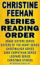 CHRISTINE FEEHAN: SERIES READING ORDER: MY READING CHECKLIST: SEA HAVEN: THE DRAKE SISTERS SERIES & SISTERS OF THE HEART SERIES, GHOSTWALKER SERIES, DARK CARPATHIAN SERIES, LEOPARD SERIES