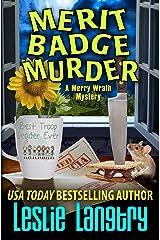 Merit Badge Murder (Merry Wrath Mysteries Book 1) Kindle Edition