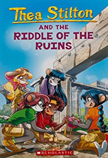 Thea Stilton and the Riddle of the Ruins (Thea Stilton #28), 28: A Geronimo Stilton Adventure