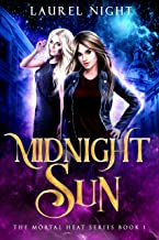 Midnight Sun: Book One of the Mortal Heat series