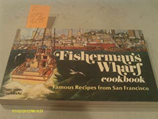 Fishermans Wharf Cookbook