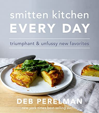 Smitten Kitchen Every Day: Triumphant and Unfussy New Favorites (English Edition)