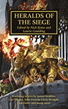 Heralds of the Siege (The Horus Heresy Book 52)