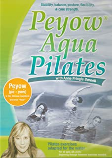 Peyow Aqua Pilates: A Water Pilates Program Developed by Anne Burnell - Continuing Education Provider for the Aquatic Exercise Association
