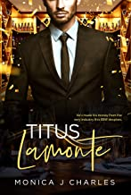 Titus Lamonte: BWWM, Plus Size, BBW, Marriage, Billionaire Romance (Tycoons From Money Book 11)