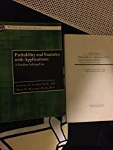 Solutions to PROBABILITY AND STATISTICS WITH APPLICATIONS. A Problem Solving Text.