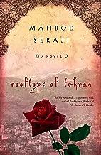 Rooftops of Tehran: A Novel