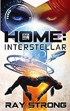 Home: Interstellar: (Hope's War) (English Edition)