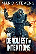 The Deadliest of Intentions (First of my Kind series Book 3)