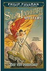 The Tin Princess: A Sally Lockhart Mystery Kindle Edition