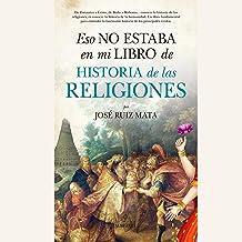 Eso no estaba en mi libro de Historia de las Religiones (Narración en Castellano) [That Was Not in My History of the Religions Book (Castilian Narration)]