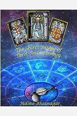 The Secret Bridge of Tarot and Astrology Kindle Edition