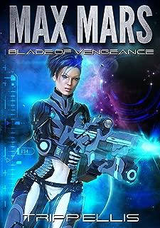 Blade of Vengeance (Max Mars Book 2)