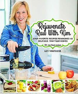 Rejuvenate Raw with Kim