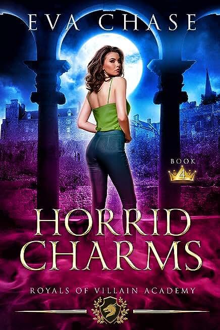 Royals of Villain Academy 4: Horrid Charms (English Edition)