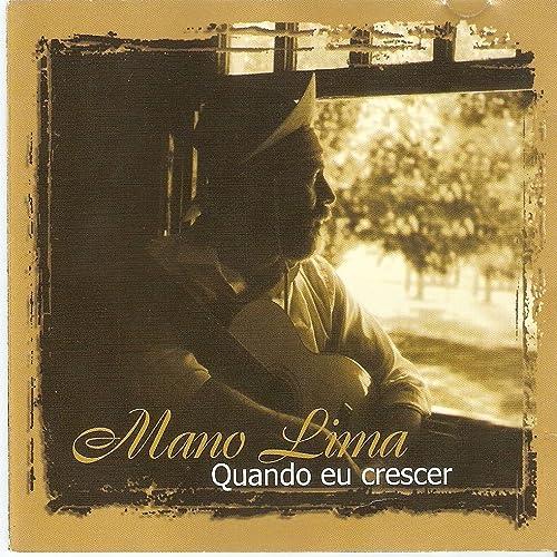 Quando Eu Crescer by Mano Lima on Amazon Music - Amazon.com