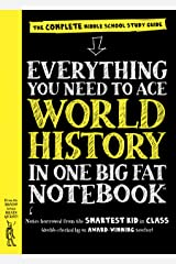 Everything You Need to Ace World History in One Big Fat Notebook: The Complete Middle School Study Guide (Big Fat Notebooks) Kindle Edition