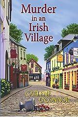 Murder in an Irish Village (An Irish Village Mystery Book 1) Kindle Edition