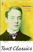 A Difficult Young Man: Text Classics (Langton Quartet Book 2)