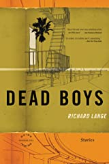 Dead Boys: Stories Kindle Edition