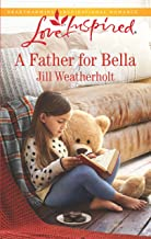 A Father for Bella (Love Inspired)