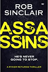 Assassins (A Ryker Returns Thriller Book 2) Kindle Edition