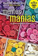 Mentes e manias: TOC: Transtorno obsessivo-compulsivo (Portuguese Edition)